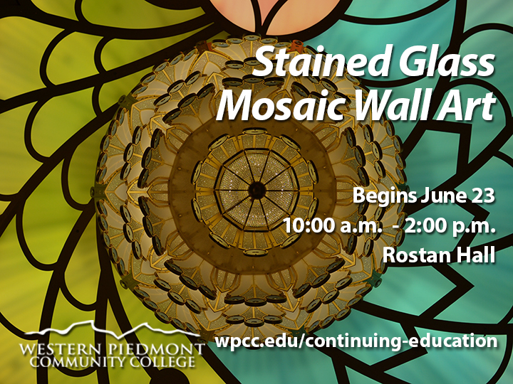 Stained glass mosaic wall art class begins June 23, 10 am to 2 pm in Roastan Hall.